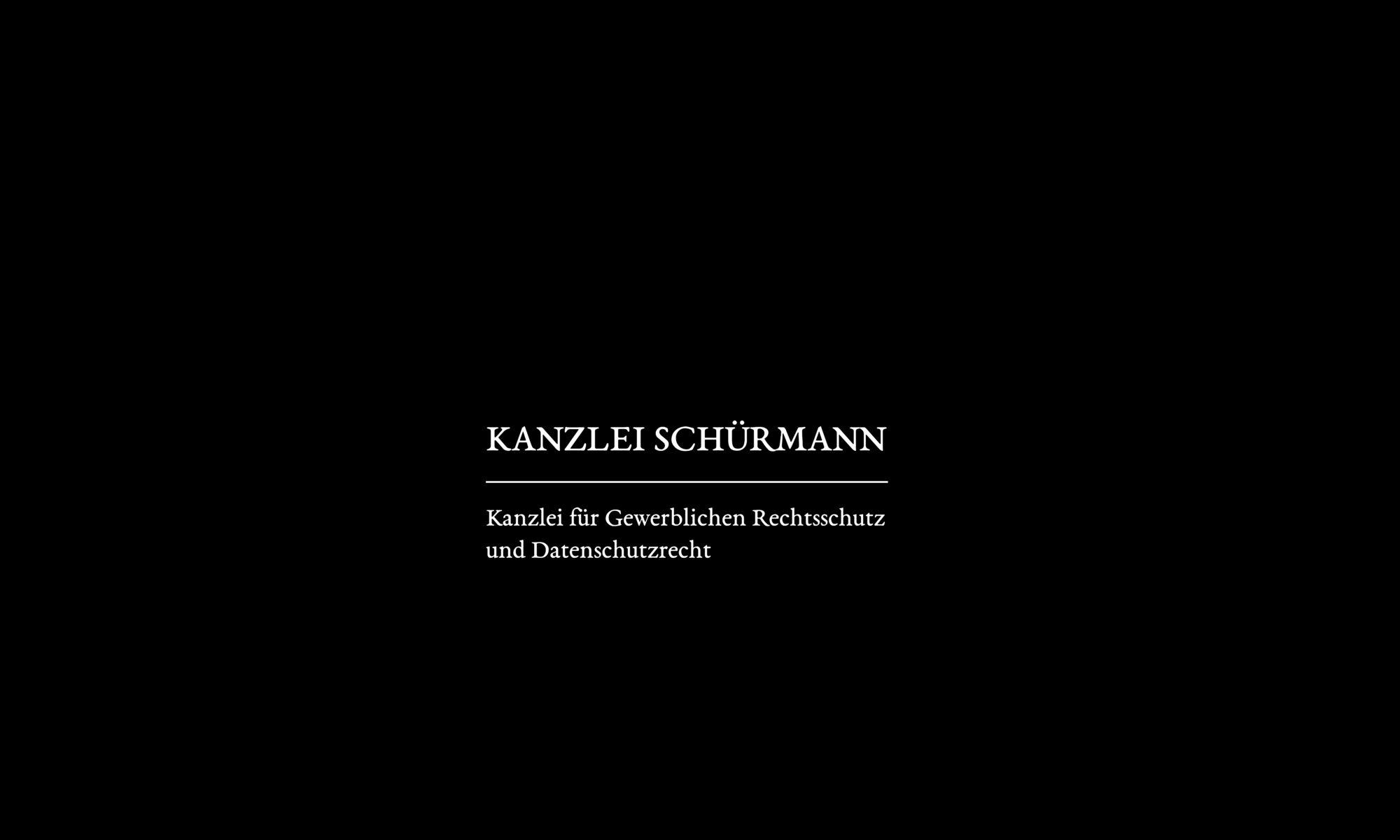 Kanzlei Schürmann | Kanzlei für Gewerblichen Rechtsschutz und Datenschutzrecht